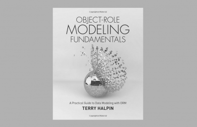 Object-Role Modeling Fundamentals - A new text by Dr Terry Halpin